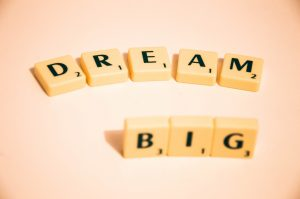 Dream Big - how to be creative